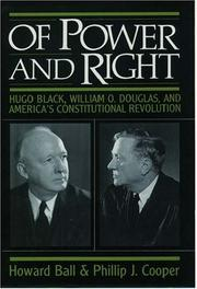 OF POWER AND RIGHT by Howard Ball
