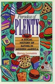 THE PARADOX OF PLENTY by Harvey Levenstein
