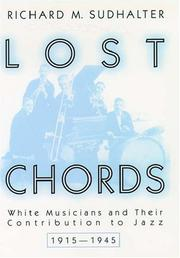 LOST CHORDS by Richard M. Sudhalter