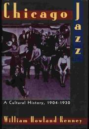 CHICAGO JAZZ by William Howland Kenney