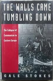 THE WALLS CAME TUMBLING DOWN by Gale Stokes
