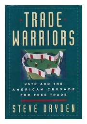 THE TRADE WARRIORS by Steve Dryden