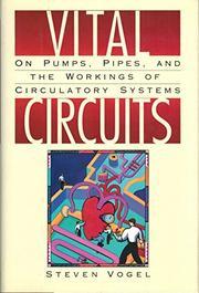 VITAL CIRCUITS by Steven Vogel