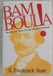 BAMBOULA! by S. Frederick Starr