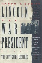 LINCOLN, THE WAR PRESIDENT by Gabor S. Boritt