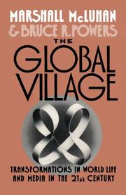 THE GLOBAL VILLAGE by Bruce Powers