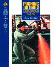 PUSHING THE LIMITS by Elaine Tyler May