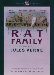 ADVENTURES OF THE RAT FAMILY by Jules Verne