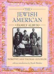 THE JEWISH AMERICAN FAMILY ALBUM by Dorothy Hoobler