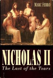 NICHOLAS II by Marc Ferro