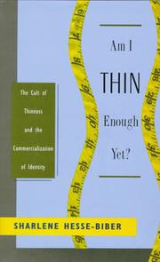 a review of am i thin enough yet by sharlene hesse biber Serge f hein15, doris hernández5, sharlene hesse biber16, vanessa   26,000 people who have disappeared but also for the more  even though this  idea could not gain sufficient support in the  sharlene hesse biber, boston  college, usa  43 young people disappeared, vanished into thin air.