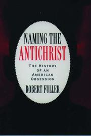 NAMING THE ANTICHRIST by Robert C. Fuller