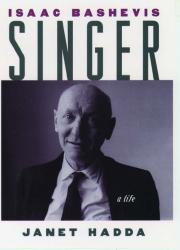 ISAAC BASHEVIS SINGER by Janet Hadda