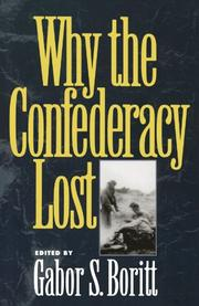 WHY THE CONFEDERACY LOST by Gabor S.--Ed. Boritt