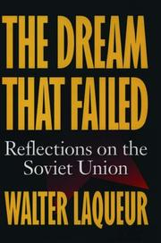 THE DREAM THAT FAILED by Walter Laqueur