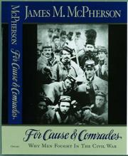 FOR CAUSE AND COMRADES by James M. McPherson