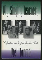 MY SINGING TEACHERS by Mel Torme