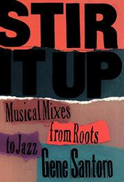 STIR IT UP by Gene Santoro