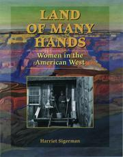 LAND OF MANY HANDS by Harriet Sigerman