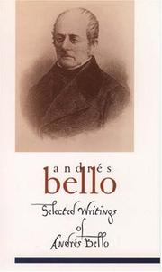 THE SELECTED WRITINGS OF ANDRêS BELLO by Andrés Bello