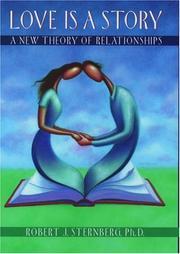LOVE IS A STORY by Robert J. Sternberg