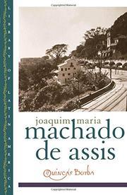 QUINCAS BORBA by Joaquim Machado de Assis