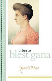MARTIN RIVAS by Alberto Blest Gana