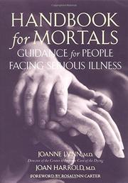 HANDBOOK FOR MORTALS by Joanne Lynn