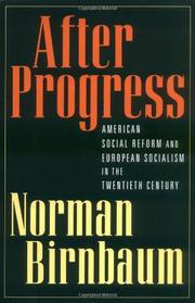 AFTER PROGRESS by Norman Birnbaum
