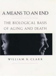 A MEANS TO AN END by William R. Clark