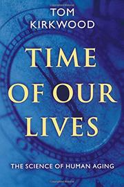 TIME OF OUR LIVES by Tom Kirkwood