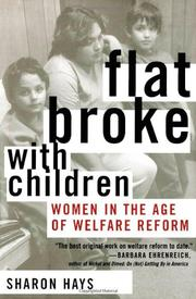 FLAT BROKE, WITH CHILDREN by Sharon Hays