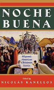NOCHE BUENA by Nicholas Kanellos