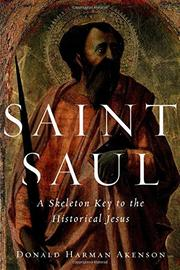 SAINT SAUL by Donald Harman Akenson