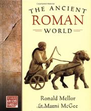 THE ANCIENT ROMAN WORLD by Ronald Mellor