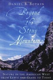 BEYOND THE STONY MOUNTAINS by Daniel B. Botkin