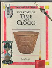 THE STORY OF TIME AND CLOCKS by Anita Ganeri