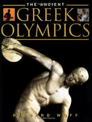 THE ANCIENT GREEK OLYMPICS by Richard Woff