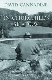IN CHURCHILL'S SHADOW by David Cannadine