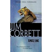 JUNGLE LORE by Jim Corbett