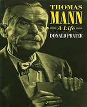 THOMAS MANN by Donald Prater