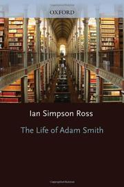 THE LIFE OF ADAM SMITH by Ian Simpson Ross