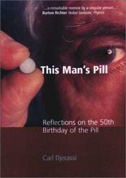 THIS MAN'S PILL by Carl Djerassi