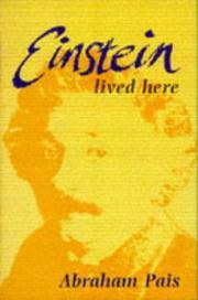 EINSTEIN LIVED HERE by Abraham Pais