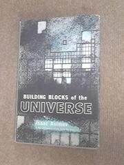 BUILDING BLOCKS OF THE UNIVERSE by Isaac Asimov