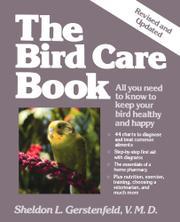 THE BIRD CARE BOOK by Sheldon L. Gerstenfeld