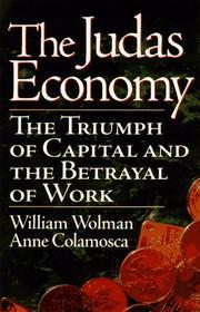 THE JUDAS ECONOMY by William Wolman