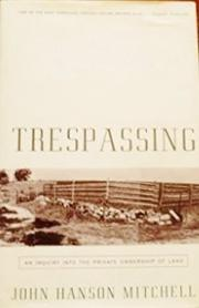 TRESPASSING by John Hanson Mitchell