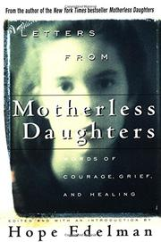 LETTERS FROM MOTHERLESS DAUGHTERS by Hope Edelman