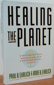 HEALING THE PLANET by Paul R. Ehrlich
